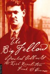 The Big Fellow: Michael Collins and the Irish Revolution - Frank O'Connor