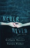 Never Never: Part Three of Three (Volume 3) - Colleen Hoover, Tarryn Fisher