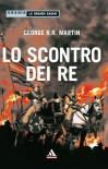 Lo scontro dei re - George R.R. Martin, Sergio Altieri