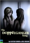 The Doppelganger Song - Caitlin Sumer