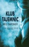 Klub Tajemnic - Meg Gardiner