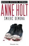 Śmierć demona - Anne Holt