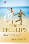Hochzeit auf Griechisch - Carly Phillips