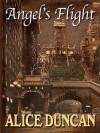 Angel's Flight: A Mercy Allcutt Mystery - Alice Duncan