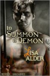 To Summon A Demon - Lisa Alder