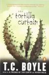 The Tortilla Curtain - Tom Boyle