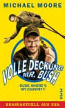 Volle Deckung, Mr. Bush - Michael Moore