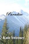 Paradise - Kate Sweeney