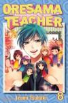Oresama Teacher , Vol. 8 - Izumi Tsubaki