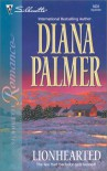 Lionhearted (Long, Tall Texans) - Diana Palmer