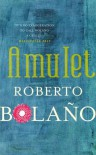 Amulet - Roberto Bolaño
