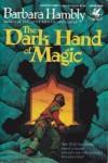 The Dark Hand of Magic  - Barbara Hambly