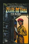 Zelde M'Tana - F.M. Busby