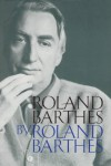 Roland Barthes - Roland Barthes, Richard Howard