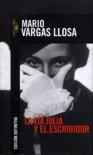 La Tia Julia Y El Escribidor - Mario Vargas Llosa