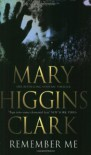 Remember Me - Mary Higgins Clark