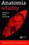 Anatomia władzy - Michał Karnowski, Eryk Mistewicz