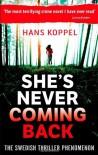 She's Never Coming Back - Hans Koppel