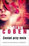 Zostań przy mnie - Coben Harlan
