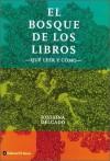 El Bosque de Los Libros - Josefina Delgado