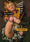 Girl Factory - Jim Krusoe
