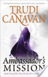 The Ambassador's Mission - Trudi Canavan