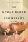 The Wrong Blood - Manuel de Lope