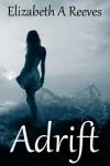 Adrift (Last Selkie, #1) - Elizabeth A. Reeves