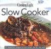 Cooking Light Cook's Essential Recipe Collection: Slow Cooker: 57 essential recipes to eat smart, be fit, live well - Cooking Light Magazine