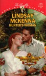 Hunter's Woman  (Morgan's Mercenaries: The Hunters, #2) (Silhouette Special Editions,  No. 1255) - Lindsay McKenna