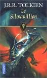Le Silmarillion - J.R.R. Tolkien, Pierre Alien