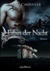 Erbin der Nacht - Tanya Carpenter