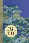 Tao: The Pathless Path - Osho