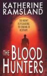 The Blood Hunters - Katherine Ramsland