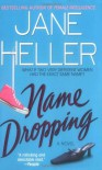Name Dropping - Jane Heller