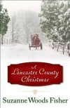 A Lancaster County Christmas - Suzanne Woods Fisher