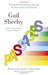 Passages: Predictable Crises of Adult Life - Gail Sheehy