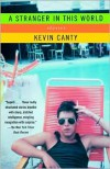 A Stranger in This World: Stories - Kevin Canty