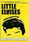 Little Elvises (Junior Bender #2) - Timothy Hallinan