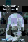 Modernism and World War II - Marina MacKay