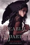 Dearly, Departed: A Zombie Novel - Lia Habel