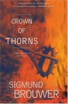 Crown of Thorns (Nick Barrett Mystery Series #2) - Sigmund Brouwer