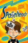 SPHDZ Book #1! (Spaceheadz) - Jon Scieszka