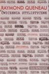 Ćwiczenia stylistyczne - Queneau Raymond