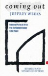 Coming Out: Homosexual Politics in Britain from the Nineteenth Century to the Present - Jeffrey Weeks