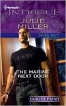 The Marine Next Door - Julie Miller