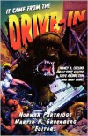 It Came From The Drive-In -