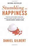 Stumbling on Happiness - Daniel Gilbert