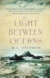 The Light Between Oceans - M L Stedman