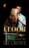 Floor Time (Stewart Realty Book 1) - Liz Crowe